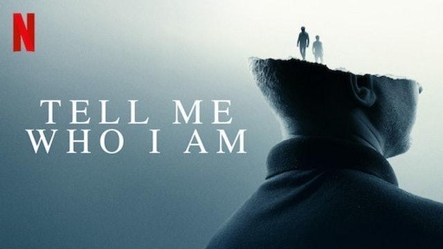 Simon Chinn Tell Me Who I Am 1