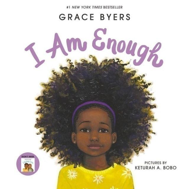 Grace Byers, Keturah A. Bobo (Illustrator) I Am Enough 1