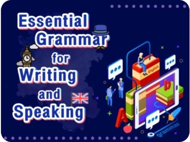 คณาจารย์จากสถาบันภาษา จุฬาลงกรณ์มหาวิทยาลัย Essential Grammar for Writing and Speaking 1