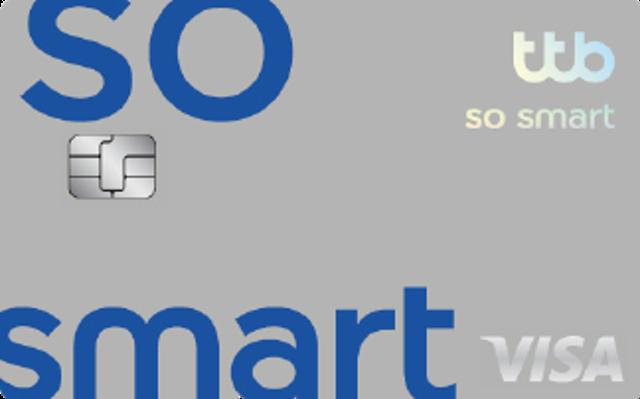 ธนาคารทหารไทยธนชาติ บัตรเครดิต Cash Back TTB VISA So Smart 1
