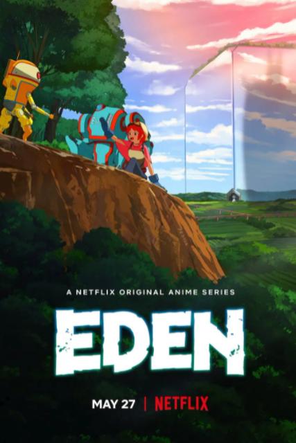 Qubic Pictures, CGCG Studio Inc. อนิเมะ Netflix Eden : อีเดน สวรรค์จักรกล 1